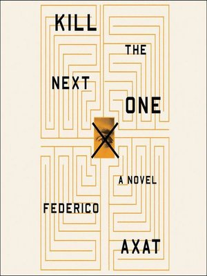 cover image of Kill the Next One
