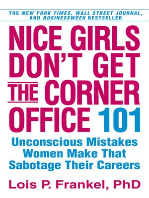cover image of Nice Girls Don't Get the Corner Office