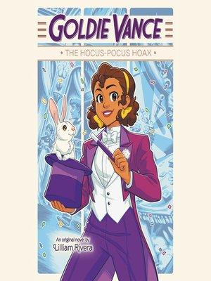 cover image of Goldie Vance--The Hocus-Pocus Hoax