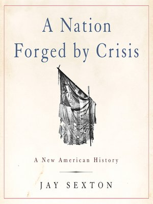 cover image of A Nation Forged by Crisis