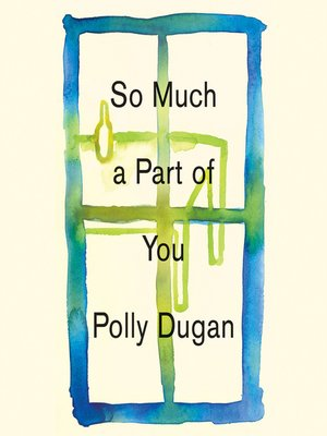 cover image of So Much a Part of You