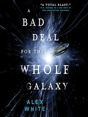 cover image of A Bad Deal for the Whole Galaxy