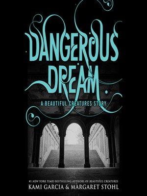 cover image of Dangerous Dream