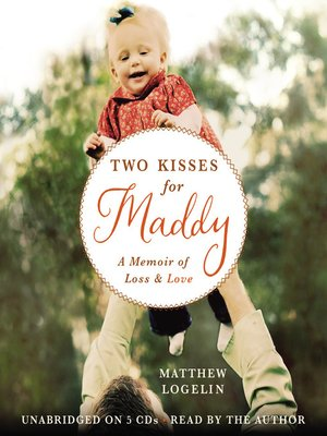 cover image of Two Kisses for Maddy