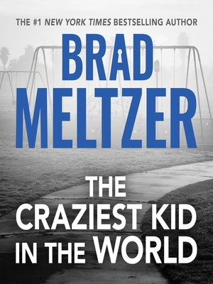 cover image of The Craziest Kid in the World