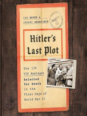 cover image of Hitler's Last Plot