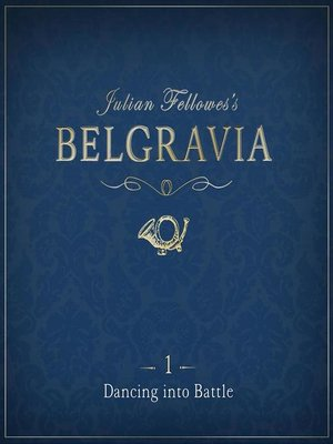 cover image of Julian Fellowes's Belgravia Episode 1