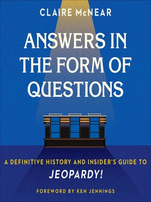 cover image of Answers in the Form of Questions