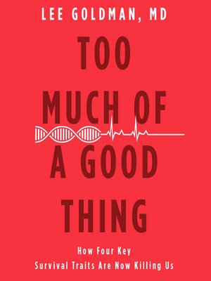 cover image of Too Much of a Good Thing