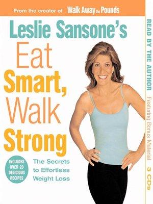 cover image of Leslie Sansone's Eat Smart, Walk Strong