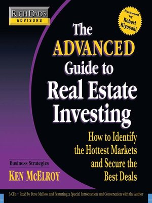 cover image of Rich Dad's Advisors®: The Advanced Guide to Real Estate Investing