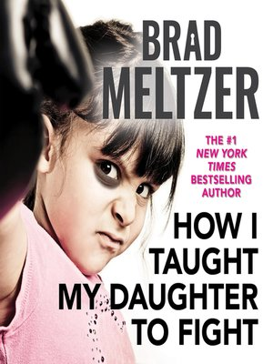 cover image of How I Taught My Daughter to Fight