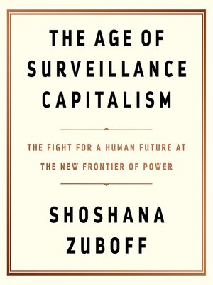 cover image of The Age of Surveillance Capitalism