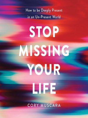 cover image of Stop Missing Your Life