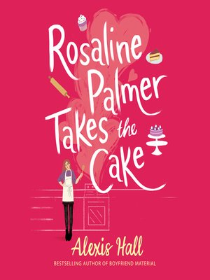 cover image of Rosaline Palmer Takes the Cake