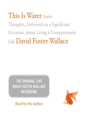 cover image of This Is Water--The Original David Foster Wallace Recording