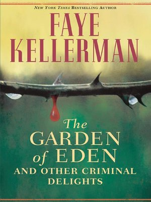 The Garden of Eden and Other Criminal Delights by Faye Kellerman ...