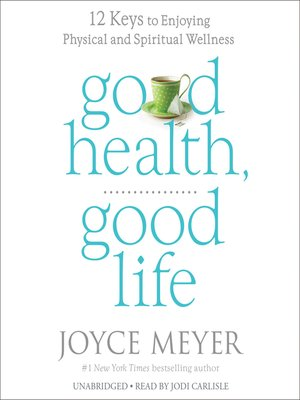 cover image of Good Health, Good Life