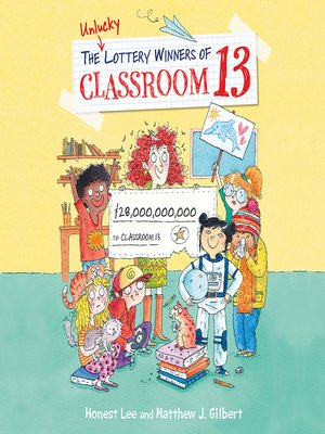cover image of The Unlucky Lottery Winners of Classroom 13