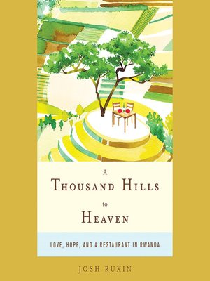 cover image of A Thousand Hills to Heaven