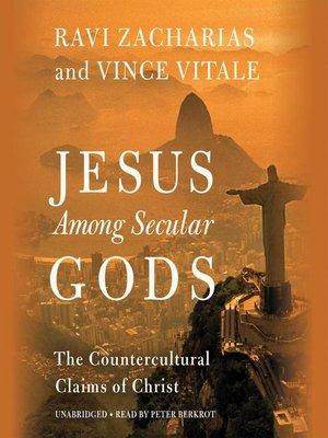 cover image of Jesus Among Secular Gods