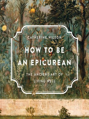cover image of How to Be an Epicurean