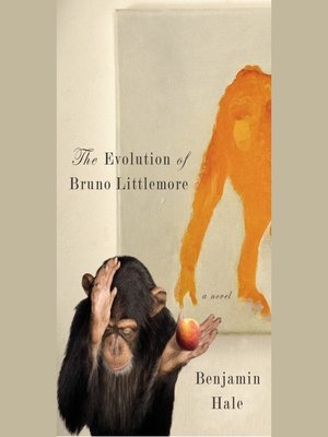 cover image of The Evolution of Bruno Littlemore