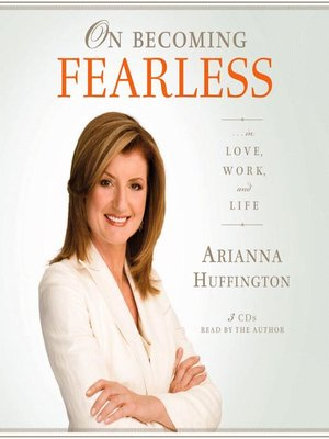 cover image of On Becoming Fearless... in Love, Work, and Life