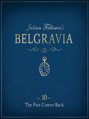 cover image of Julian Fellowes's Belgravia Episode 10