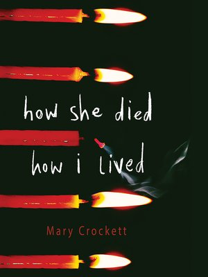 cover image of How She Died, How I Lived