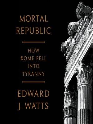 cover image of Mortal Republic
