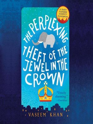 cover image of The Perplexing Theft of the Jewel in the Crown