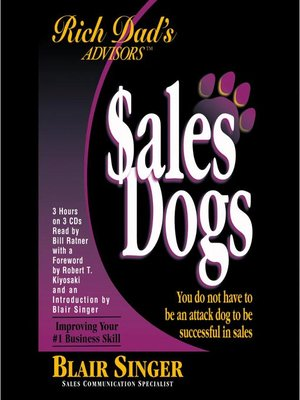 cover image of SalesDogs®: You Do Not Have to Be an Attack Dog to Be Successful in Sales