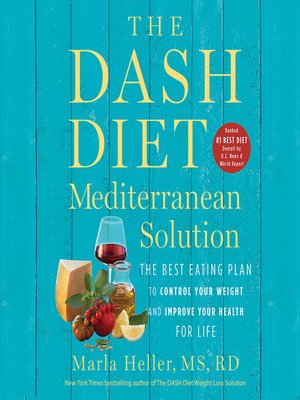 cover image of The DASH Diet Mediterranean Solution