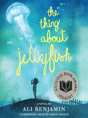 cover image of The Thing About Jellyfish