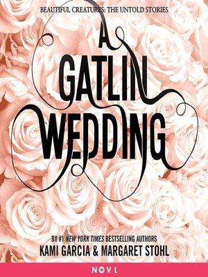 cover image of A Gatlin Wedding