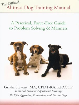 cover image of The Official Ahimsa Dog Training Manual