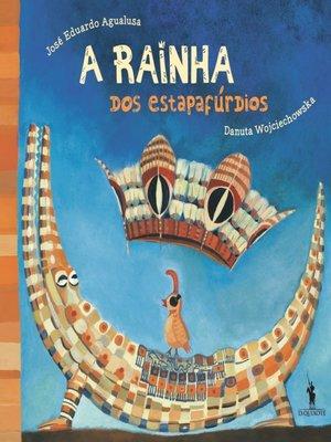 cover image of A Rainha dos estapafúrdios