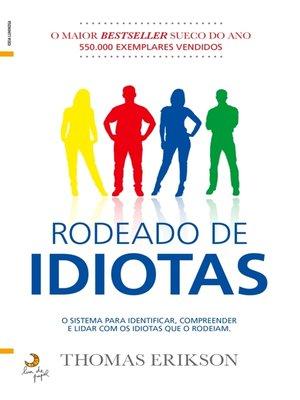 cover image of Rodeado de Idiotas