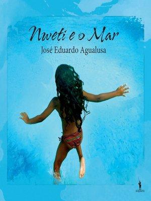 cover image of Nweti e o Mar