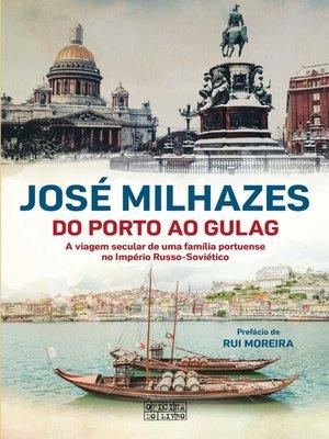 cover image of Do Porto ao Gulag