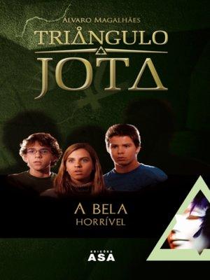 cover image of A Bela Horrível