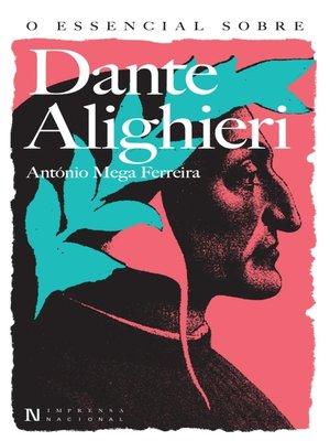 cover image of O Essencial sobre Dante Alighieri