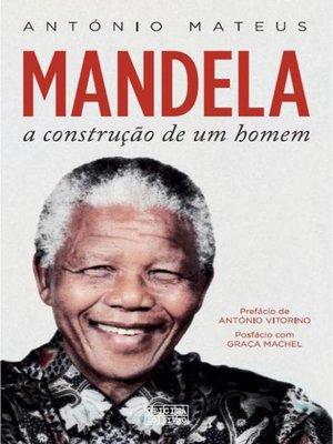 cover image of Mandela ? a Construção de Um Homem