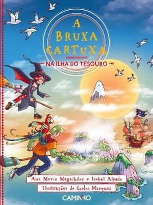 cover image of A Bruxa Cartuxa na Ilha do Tesouro
