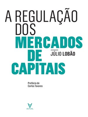 cover image of A Regulação dos Mercados de Capitais