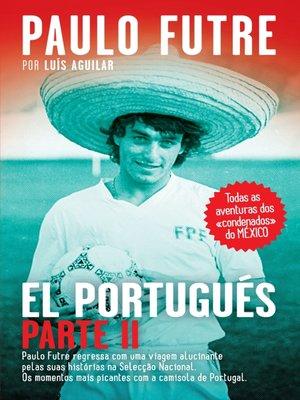 cover image of El Portugués – Parte II