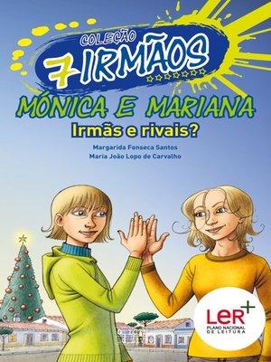 cover image of Mónica e Mariana--Irmãs e Rivais