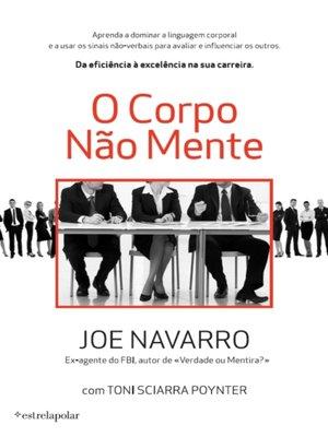 cover image of O Corpo Não Mente