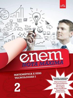 cover image of Enem Nota Máxima -Matemática e Suas Tecnologias I